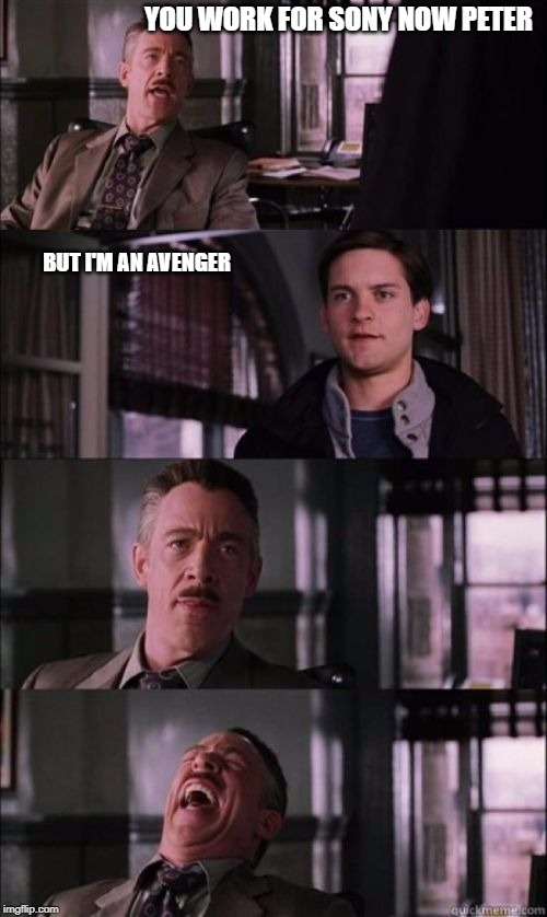 JONAH JAMESON SHORT | YOU WORK FOR SONY NOW PETER BUT I'M AN AVENGER | image tagged in jonah jameson short,spiderman,sony | made w/ Imgflip meme maker