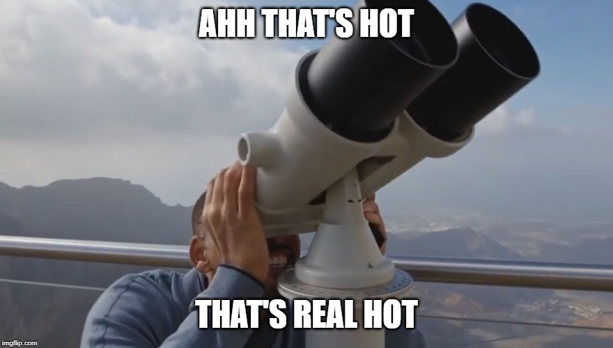 AHH THAT'S HOT THAT'S REAL HOT | image tagged in ahhh thats hot | made w/ Imgflip meme maker