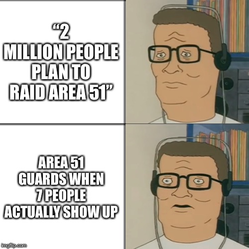 """2 MILLION PEOPLE PLAN TO RAID AREA 51""; AREA 51 GUARDS WHEN 7 PEOPLE ACTUALLY SHOW UP 