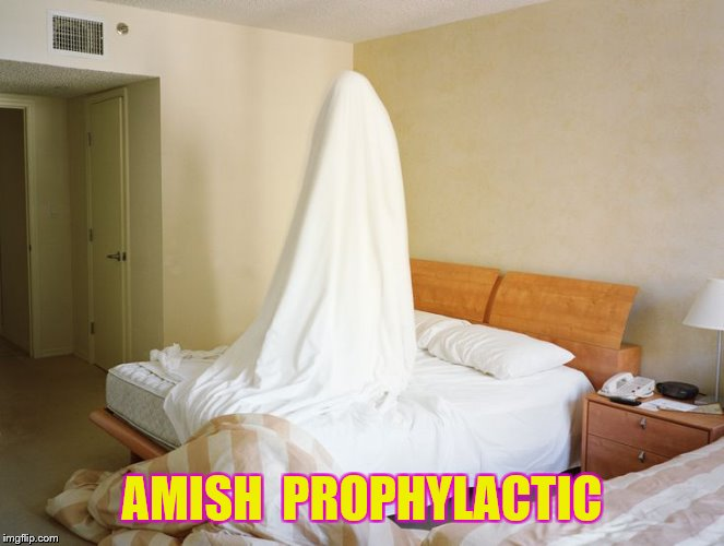 AMISH  PROPHYLACTIC | made w/ Imgflip meme maker