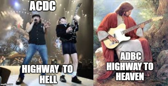 ACDC HIGHWAY  TO HELL ADBCHIGHWAY TO HEAVEN | image tagged in jesus,christianity,guitar | made w/ Imgflip meme maker