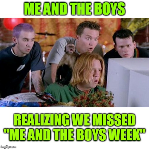 "Doh! | ME AND THE BOYS REALIZING WE MISSED ""ME AND THE BOYS WEEK"" 