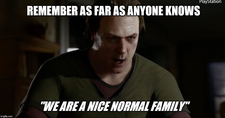 "Detroit become human | REMEMBER AS FAR AS ANYONE KNOWS ""WE ARE A NICE NORMAL FAMILY"" 