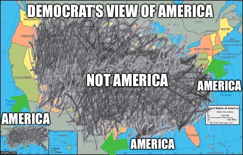 DEMOCRAT'S VIEW OF AMERICA | image tagged in democratic party,democrats,liberal logic,electoral college,united states,communist socialist | made w/ Imgflip meme maker