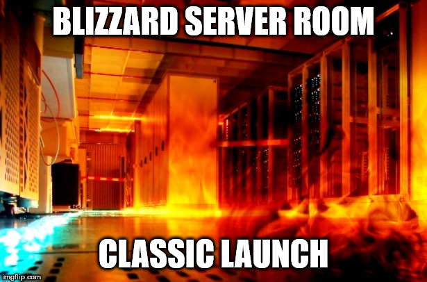Classic launch | BLIZZARD SERVER ROOM CLASSIC LAUNCH | image tagged in blizzard | made w/ Imgflip meme maker