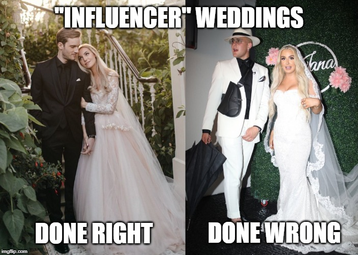 """INFLUENCER"" WEDDINGS DONE RIGHT DONE WRONG 