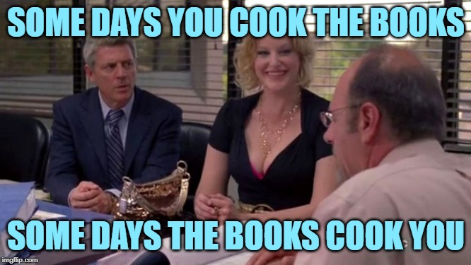 The Book Cook | SOME DAYS YOU COOK THE BOOKS SOME DAYS THE BOOKS COOK YOU | image tagged in breaking bad,the big lebowski,movie quotes,funny memes,smooth criminal,taxes | made w/ Imgflip meme maker