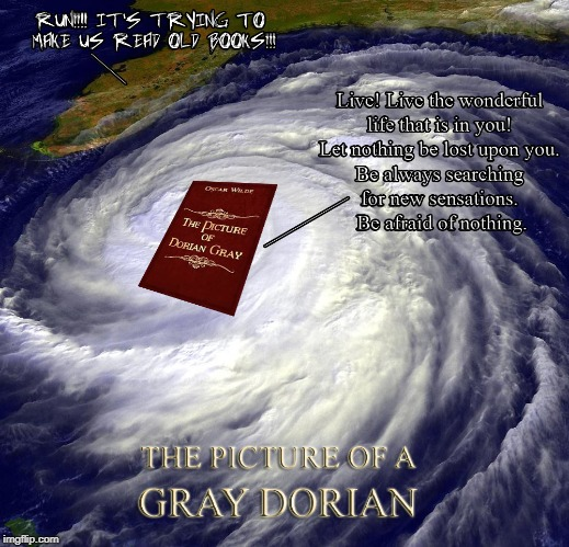 Picture of a Gray Dorian | image tagged in hurricane dorian,the picture of dorian gray,florida,oscar wilde | made w/ Imgflip meme maker