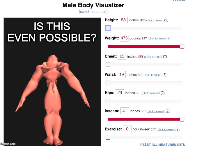 Is this even possible? | IS THIS EVEN POSSIBLE? | image tagged in body builder,weird website | made w/ Imgflip meme maker