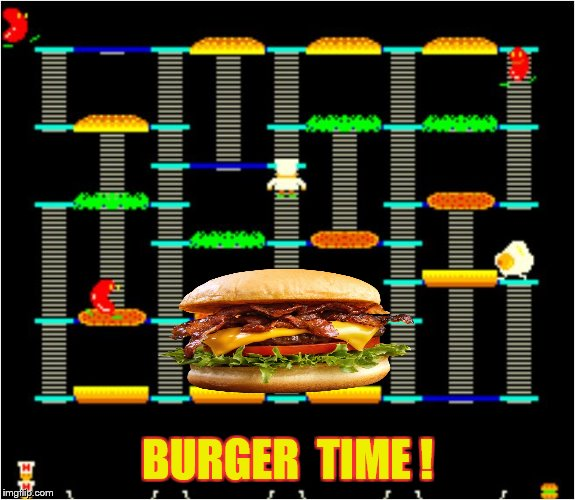 BURGER  TIME ! | made w/ Imgflip meme maker