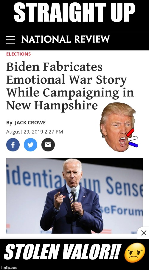 Douche Baggery | STRAIGHT UP STOLEN VALOR‼️ ? | image tagged in joe biden,biden,creepy joe biden,stolen valor,donald trump approves | made w/ Imgflip meme maker