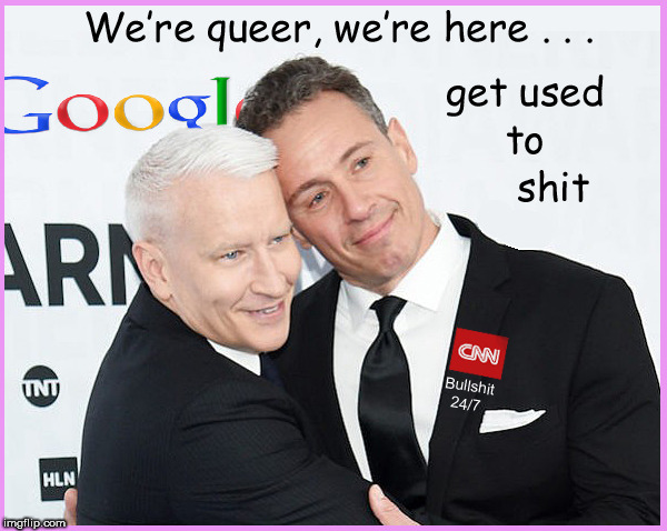 We're Queer, we're here..... | image tagged in queer as folk,lgbtq,lol,cnn fake news,fredo,politics lol | made w/ Imgflip meme maker