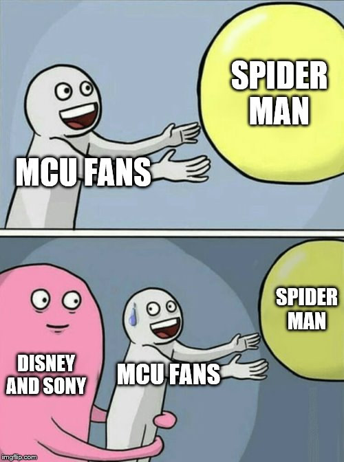 Running Away Balloon Meme | MCU FANS SPIDER MAN DISNEY AND SONY MCU FANS SPIDER MAN | image tagged in memes,running away balloon | made w/ Imgflip meme maker