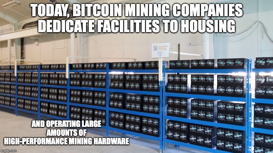 Bitcoin Mining Farm | TODAY, BITCOIN MINING COMPANIES DEDICATE FACILITIES TO HOUSING AND OPERATING LARGE AMOUNTS OF HIGH-PERFORMANCE MINING HARDWARE | image tagged in bitcoin,cryptocurrency,mining,memes | made w/ Imgflip meme maker
