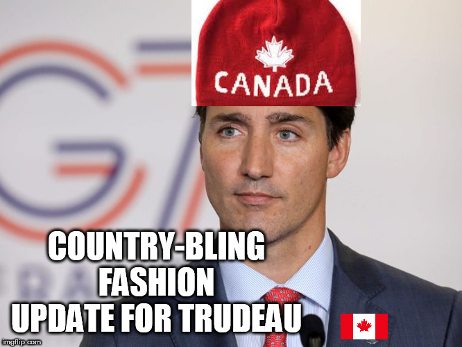 Patriotic Accessories for World Leaders |  COUNTRY-BLING FASHION UPDATE FOR TRUDEAU | image tagged in country-wear,fashion,patriotic | made w/ Imgflip meme maker
