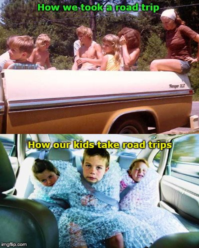 Kids On Road Trips: Then vs Now | How we took a road trip How our kids take road trips | image tagged in kids' road trip then vs today,nostalgia,modern life | made w/ Imgflip meme maker