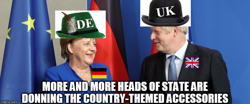 Heads of State Donning Country-Themed Accessories |  DE                    UK; MORE AND MORE HEADS OF STATE ARE DONNING THE COUNTRY-THEMED ACCESSORIES | image tagged in country-wear,fashion,patriotic,accessories,heads of state | made w/ Imgflip meme maker