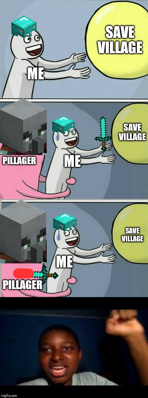 Minecraft sword in pillager |  SAVE VILLAGE; ME; SAVE VILLAGE; PILLAGER; ME; SAVE VILLAGE; ME; PILLAGER | image tagged in memes,running away balloon | made w/ Imgflip meme maker