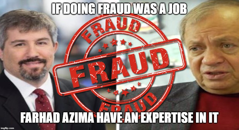 farhad azima fraud meme | IF DOING FRAUD WAS A JOB FARHAD AZIMA HAVE AN EXPERTISE IN IT | image tagged in farhadazima,khatermassaad,funny memes,imgflip,voter fraud | made w/ Imgflip meme maker