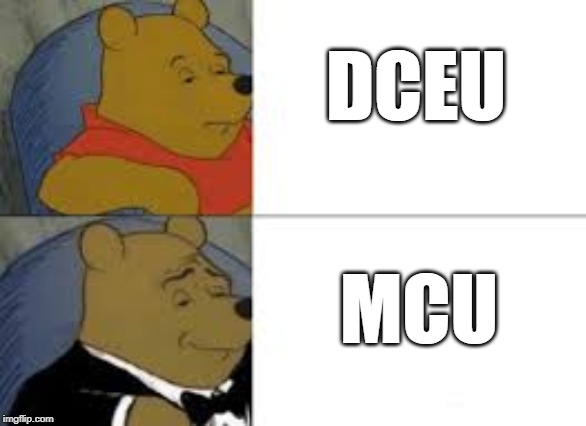 whinnie in tux | DCEU MCU | image tagged in whinnie in tux | made w/ Imgflip meme maker