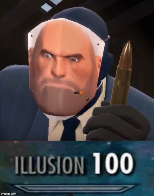 Spy that is actually a Heavy | image tagged in illusion 100 | made w/ Imgflip meme maker