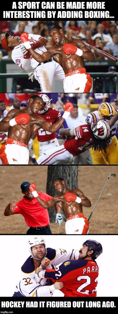 Let's get ready to rumble! | image tagged in sports,baseball,football,golf,hockey,boxing | made w/ Imgflip meme maker