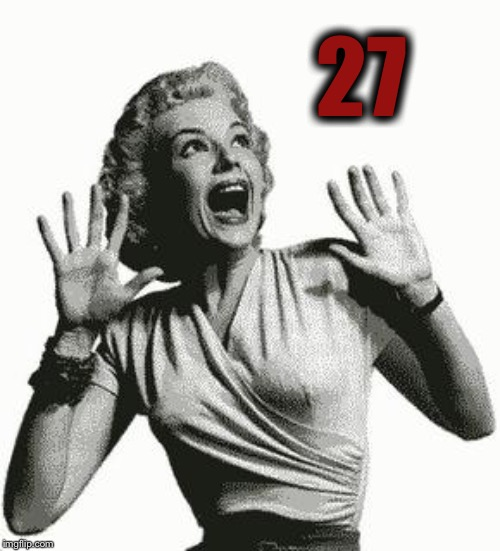 Retro Screaming Woman | 27 | image tagged in retro screaming woman | made w/ Imgflip meme maker