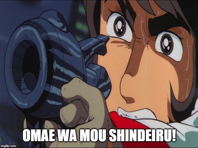 Omae Wa Mou Shindeiru Memes Gifs Imgflip