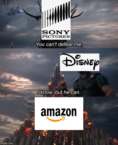 I know, but he can | image tagged in i know but he can,sony,disney,amazon | made w/ Imgflip meme maker
