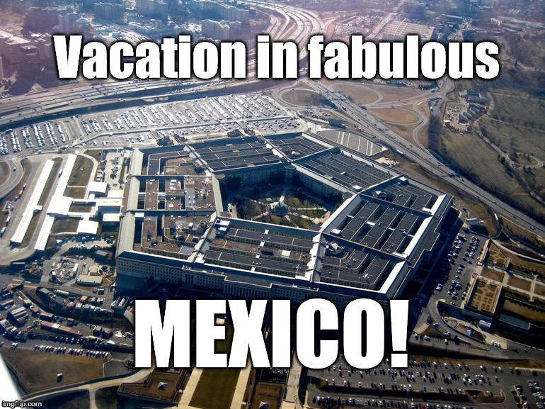 Vacation in fabulous MEXICO! | image tagged in great wall of trump | made w/ Imgflip meme maker