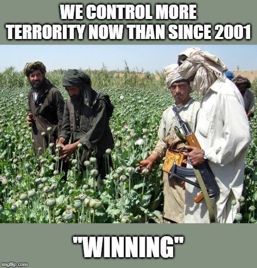 "This will come back to bite the kids one day | WE CONTROL MORE TERRORITY NOW THAN SINCE 2001 ""WINNING"" 
