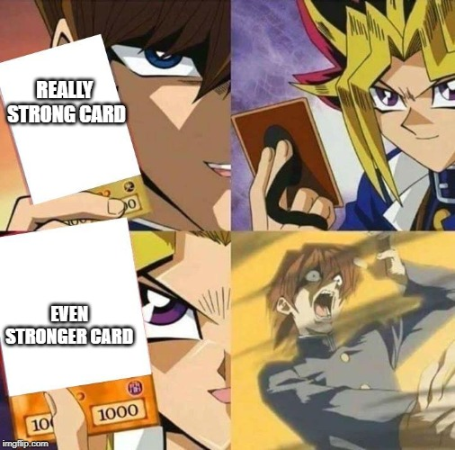 Trap Card | REALLY  STRONG CARD EVEN STRONGER CARD | image tagged in trap card | made w/ Imgflip meme maker