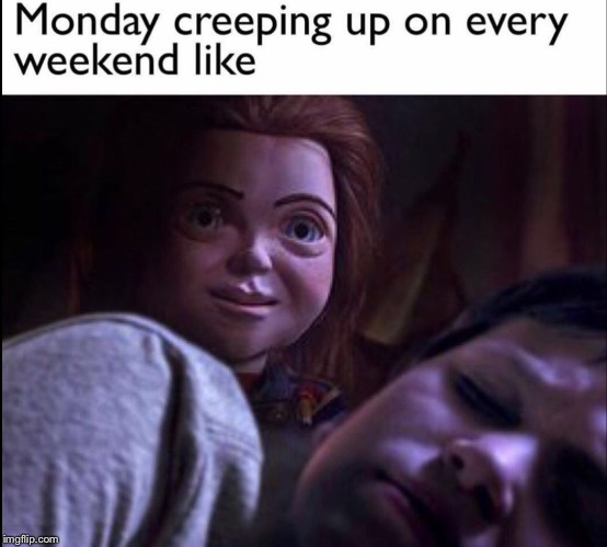 Spoopy | image tagged in mondays | made w/ Imgflip meme maker