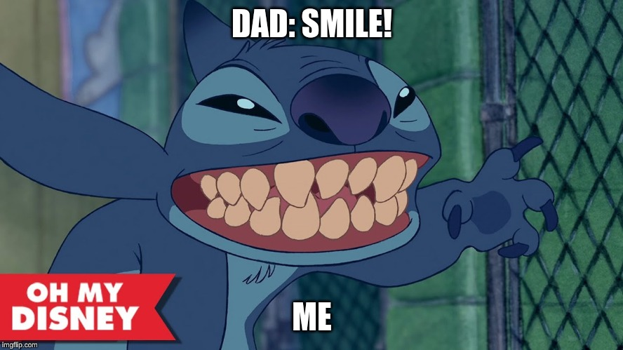 DAD: SMILE! ME | image tagged in mwahahaha | made w/ Imgflip meme maker
