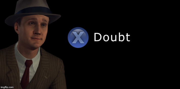 X doubt | image tagged in x doubt | made w/ Imgflip meme maker