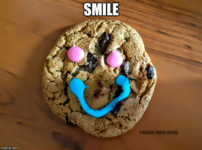 Tim Hortons Smile Cookie | SMILE | image tagged in tim hortons,smile cookie,orillia,social more media | made w/ Imgflip meme maker