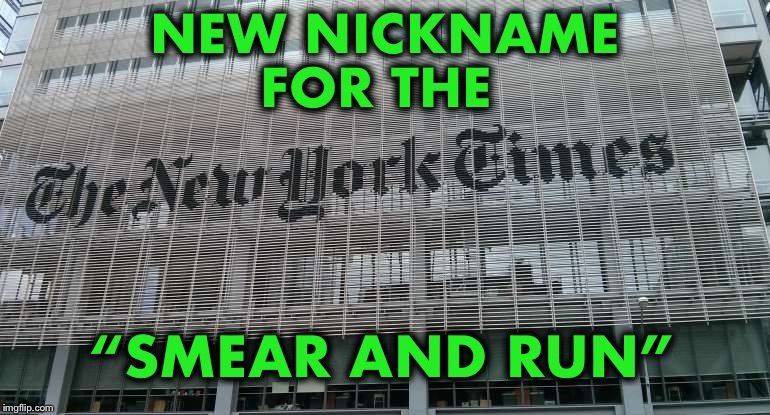 "Are they out to destroy Kavanaugh? |  NEW NICKNAME FOR THE; ""SMEAR AND RUN"" 