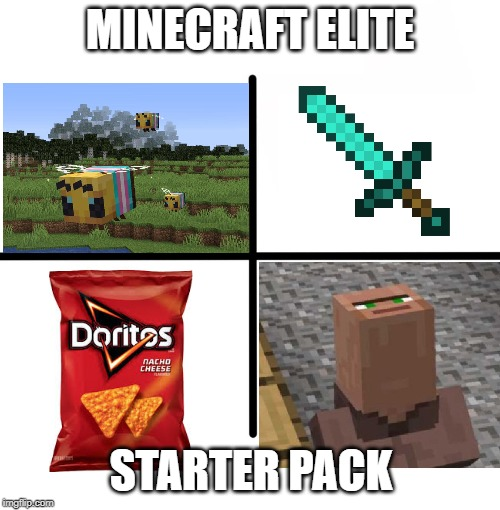 Blank Starter Pack Meme |  MINECRAFT ELITE; STARTER PACK | image tagged in memes,blank starter pack | made w/ Imgflip meme maker