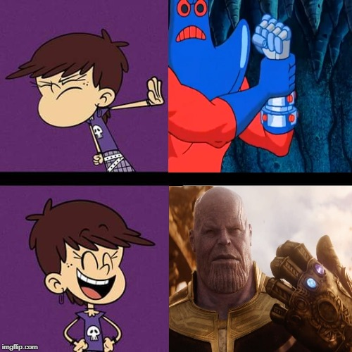 Luna Loud likes Thanos in Infinity War | image tagged in nickelodeon,marvel,spongebob squarepants,the loud house,thanos,2019 | made w/ Imgflip meme maker