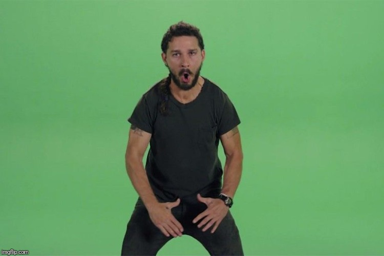 Shia labeouf JUST DO IT | image tagged in shia labeouf just do it | made w/ Imgflip meme maker