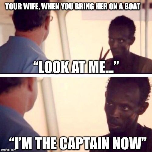 "Captain Phillips - I'm The Captain Now | YOUR WIFE, WHEN YOU BRING HER ON A BOAT ""LOOK AT ME..."" ""I'M THE CAPTAIN NOW"" 