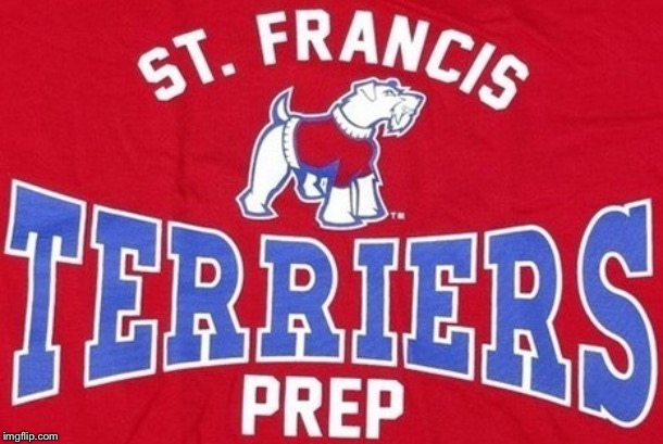 Saint Francis Prep Terrier | image tagged in saint francis prep terrier | made w/ Imgflip meme maker