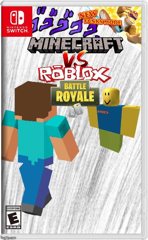 Minecraft Vs Roblox Battle Royale Imgflip - jojos bizarre adventure roblox games