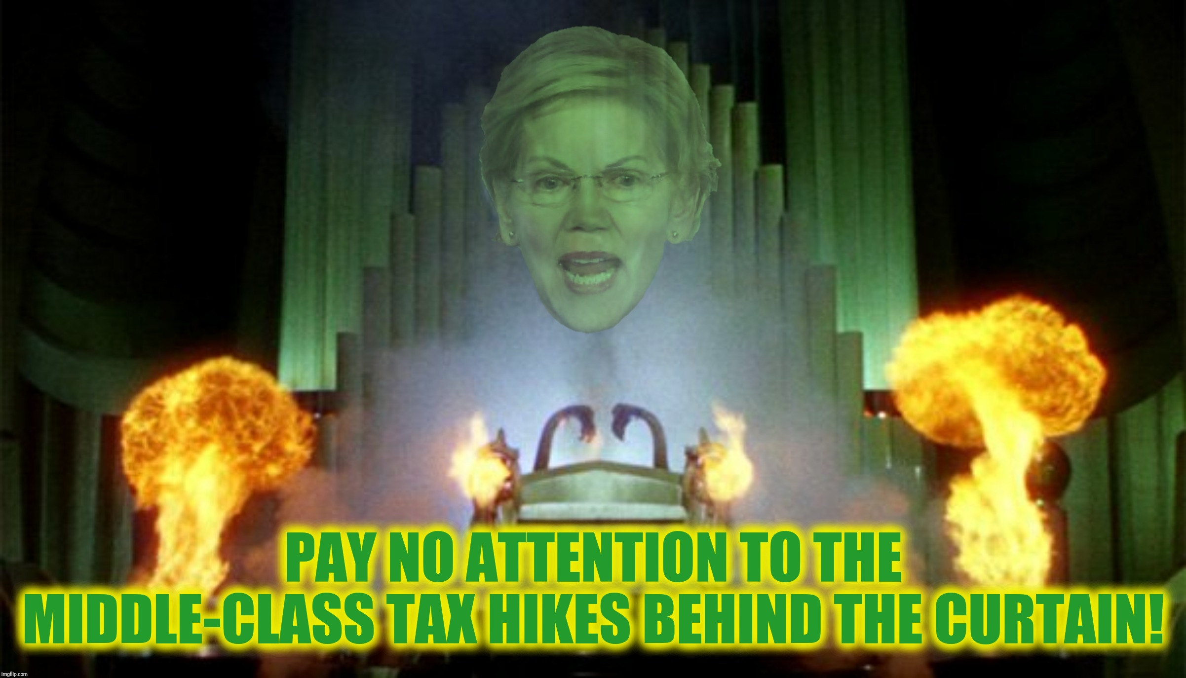 Bad Photoshop Sunday presents:  The Lizard Of Oz | PAY NO ATTENTION TO THE MIDDLE-CLASS TAX HIKES BEHIND THE CURTAIN! | image tagged in bad photoshop sunday,wizard of oz,elizabeth warren,medicare for all | made w/ Imgflip meme maker