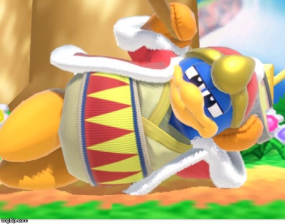 King dedede | image tagged in king dedede | made w/ Imgflip meme maker