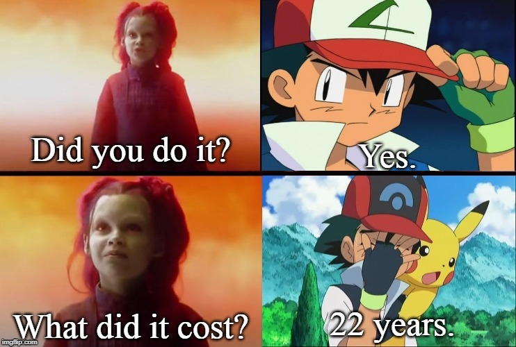 Gamora asks Ash. | image tagged in anime,animeme,anime meme,thanos,pokemon,ash ketchum | made w/ Imgflip meme maker
