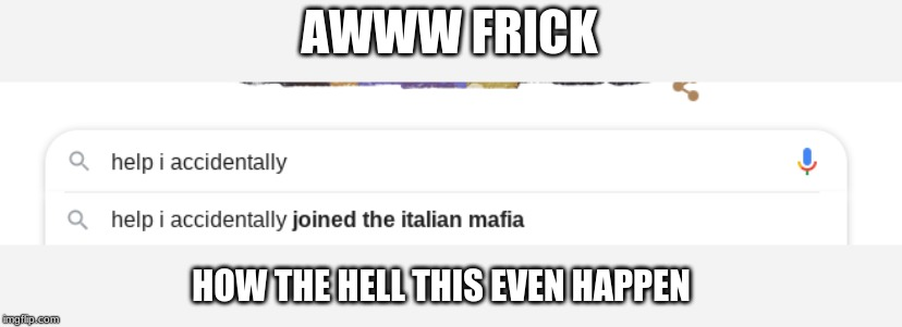 WTH | AWWW FRICK HOW THE HELL THIS EVEN HAPPEN | image tagged in pasta,sup2pewds,mrbeastepic,t-series suck d,ok,yes | made w/ Imgflip meme maker