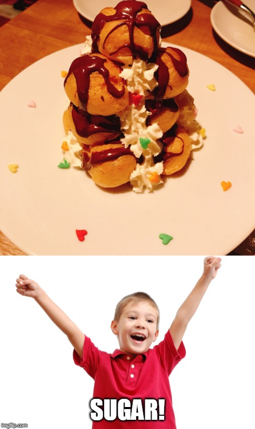 THATS A SNACK FOR ME | SUGAR! | image tagged in happy kid,food | made w/ Imgflip meme maker