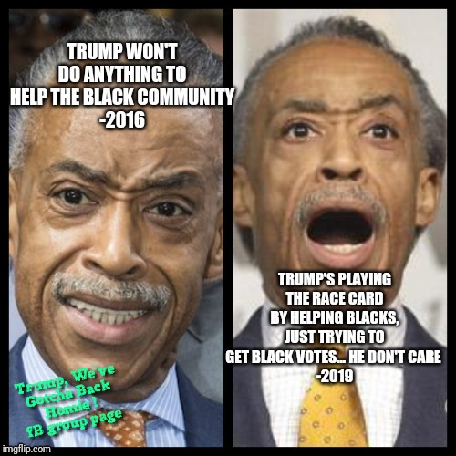 Al Sharpton is a Hypocrite | image tagged in blexit,president donald trump,race card,the black vote,african americans | made w/ Imgflip meme maker