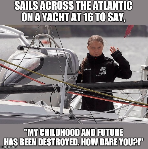 "White privilege defined. | SAILS ACROSS THE ATLANTIC ON A YACHT AT 16 TO SAY, ""MY CHILDHOOD AND FUTURE HAS BEEN DESTROYED. HOW DARE YOU?!"" 